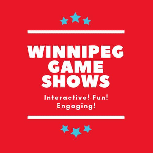 Winnipeg Game Shows