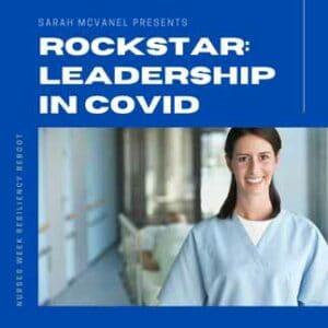 nurses week leadership in covid